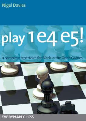 Cd Play 1 E4 E5! - Davies, Nigel