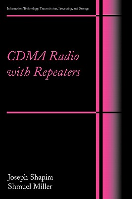 CDMA Radio with Repeaters - Shapira, Joseph, and Miller, Samuel
