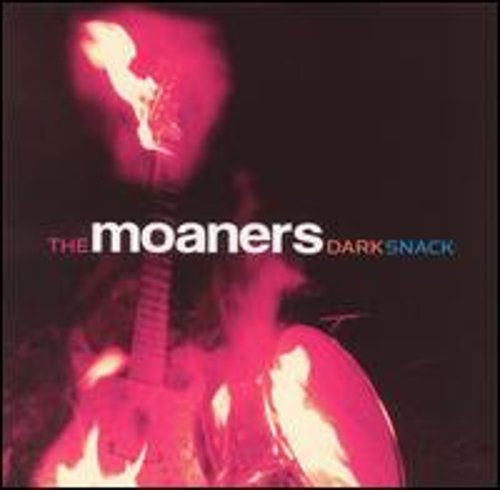 Dark Snack by The Moaners: New