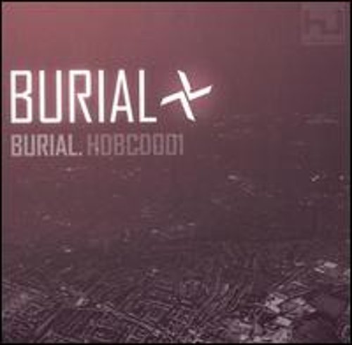 Burial by Burial: New