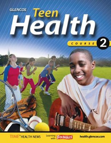 Teen Health Teen Health Course 2 Student Edition By McGraw Hill Education Staff 2006 Hardcover