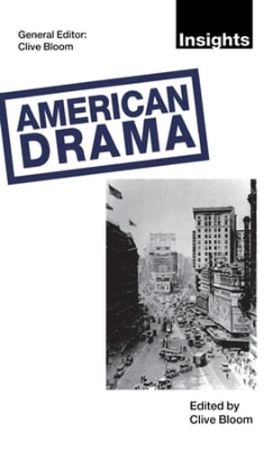 American Drama by Clive Bloom: New