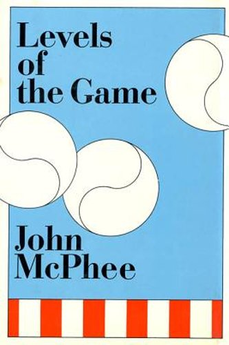 Levels of the Game by John McPhee: Used