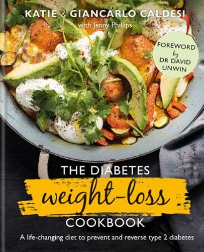 The Diabetes Weight Loss Cookbook: A Life-Changing Diet to P