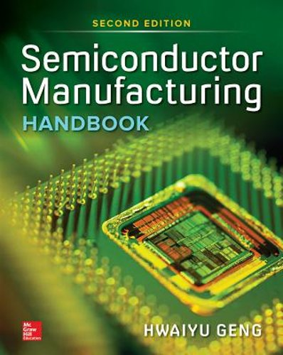 semiconductor manufacturing handbook second edition by hwaiy
