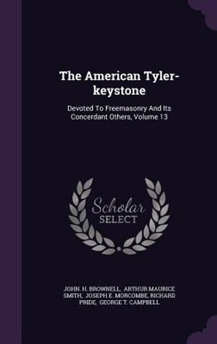 The-American-Tyler-Keystone-Devoted-to-Freemasonry-and-Its-Concerdant-Others
