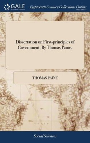 Dissertation on the first principles of government thomas paine