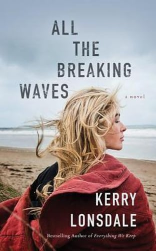 All the Breaking Waves by Kerry Lonsdale: New Audiobook