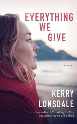 Everything We Give by Kerry Lonsdale: New Audiobook