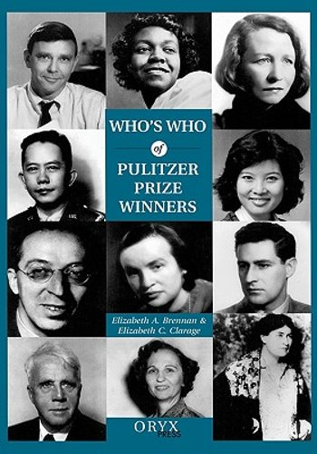 Who's Who of Pulitzer Prize Winners by Elizabeth A Brennan: New