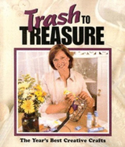 Preowned Trash To Treasure By Leisure Arts Instruction Books & Media Art Supplies