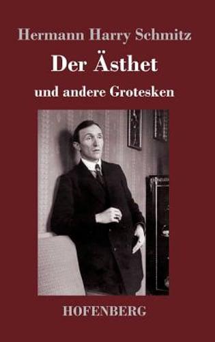 Der Ästhet by Hermann Harry Schmitz: New 9783743718876 | eBay