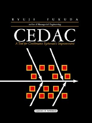 Cedac: A Tool for Continuous Systematic Improvement - Fukuda, Ryuji