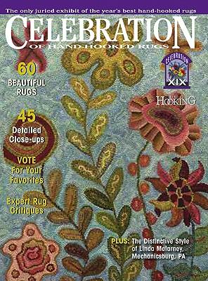 Celebration of Hand-Hooked Rugs XIX - Rug Hooking Magazine (Editor)