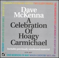 Celebration of Hoagy Carmichael - Dave McKenna