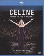 Celine: Through the Eyes of the World [Blu-ray] - Jean Lamoureux; Stephane Laporte