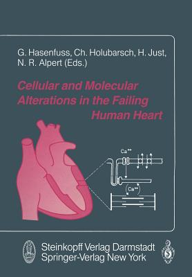 Cellular and Molecular Alterations in the Failing Human Heart - Just, Hansjorg (Editor)
