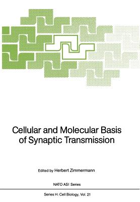 Cellular and Molecular Basis of Synaptic Transmission - Zimmermann, Herbert, Professor (Editor)