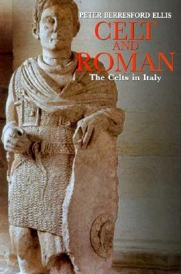 Celt and Roman - Ellis, Peter Berresford