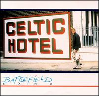 Celtic Hotel - The Battlefield Band