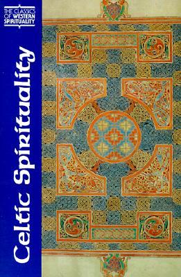 Celtic Spirituality - Davies, Oliver, and O'Loughlin, Thomas, Dr.