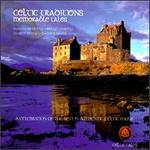 Celtic Traditions: Memorable Tales