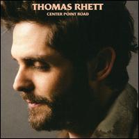 Center Point Road - Thomas Rhett