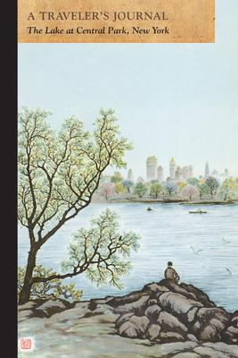 Central Park Lake, New York: A Traveler's Journal - Applewood Books