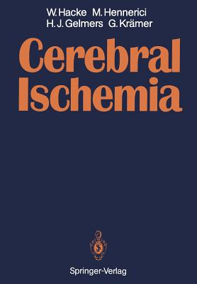 Cerebral Ischemia - Hacke, Werner, and Hennerici, Michael, and Gelmers, Herman J