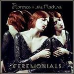 Ceremonials [Deluxe Edition] [Bonus Tracks]