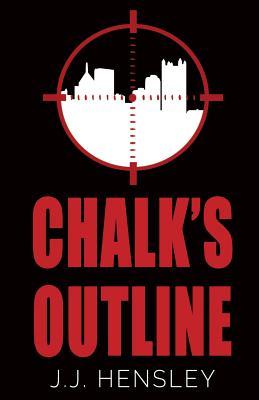 Chalk's Outline - Hensley, J J