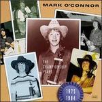 Championship Years - Mark O'Connor