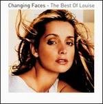 Changing Faces: Best of Louise