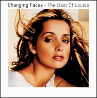 Changing Faces: Best of Louise - Louise