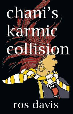 Chani's Karmic Collision - Davis, Ros