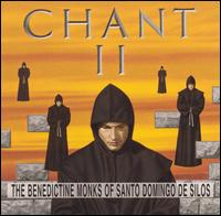 Chant II - Benedictine Monks Of Santo Domingo De Silos
