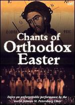 Chants of Orthodox Easter