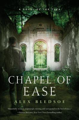 Chapel of Ease - Bledsoe, Alex