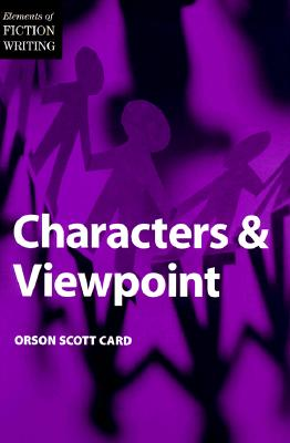 Characters and Viewpoint - Card, Orson Scott