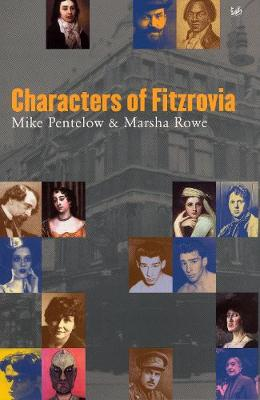 Characters of Fitzrovia - Pentelow, Mike, and Rowe, Marsha