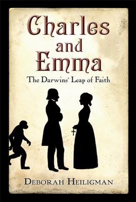 Charles and Emma: The Darwins' Leap of Faith - Heiligman, Deborah