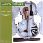 Charles Avison: Concerti Grossi, Opp. 9 & 10