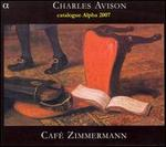Charles Avison: Concertos in Seven Parts [Includes Alpha Catalog]