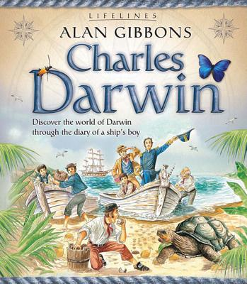 Charles Darwin - Gibbons, Alan, and Brown, Leo