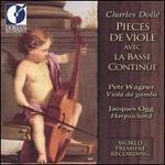 Charles Dollé: Pieces de Viole avec la Basse Continüe, Op. 2