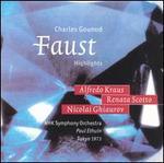 Charles Gounod: Faust [Highlights] - Alfredo Kraus (vocals); Milena Dal Piva (vocals); Nicolai Ghiaurov (vocals); Renata Scotto (vocals);...