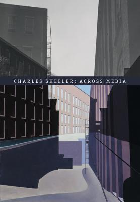 Charles Sheeler: Across Media - Brock, Charles