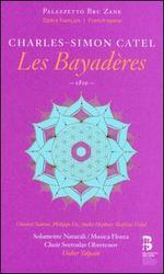 Charles-Simon Catel: Les Bayad�res