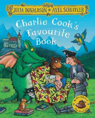 Charlie Cook's Favourite Book - Donaldson, Julia