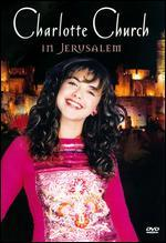 Charlotte Church: Live From Jerusalem
